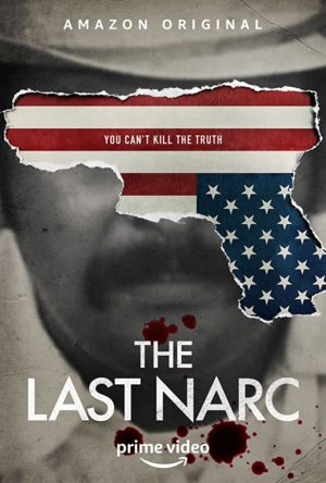 The Last Narc amazon serie poster 2020