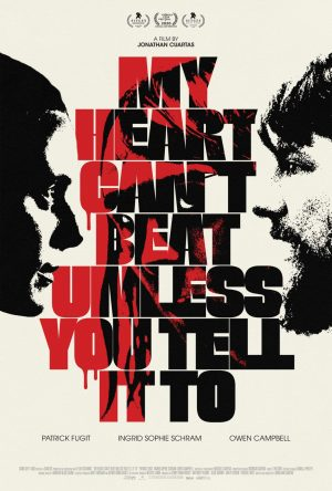 My Heart Can't Beat Unless You Tell It To film poster