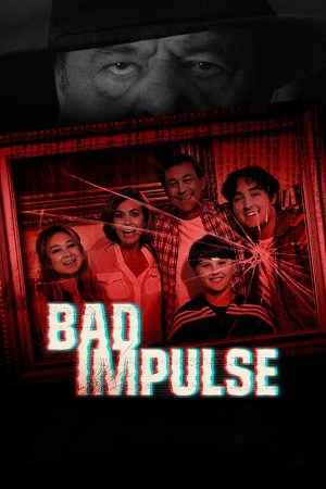 bad impulse film 2020 poster