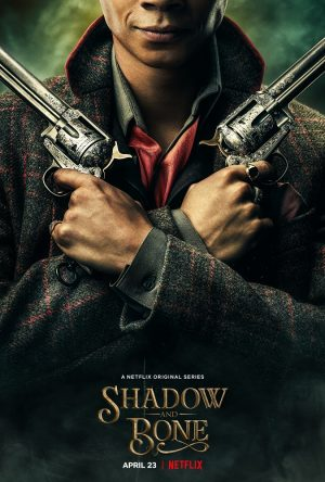 Shadow and Bone, serie Netflix character poster