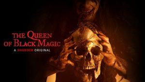 the queen of black magic poster film