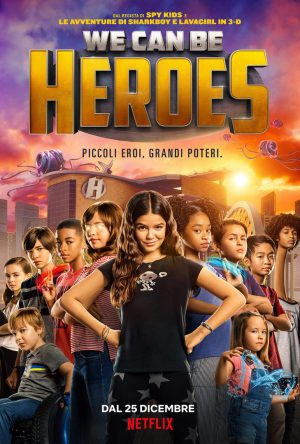 we can be heroes poster ITA 2020