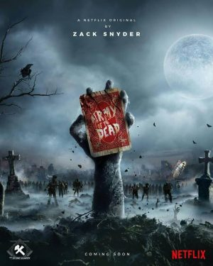 Army of the Dead (Netflix) poster