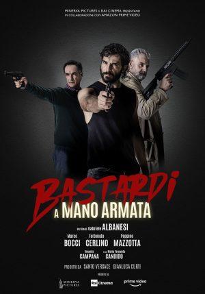 Bastardi a Mano Armata film albanesi 2021 poster
