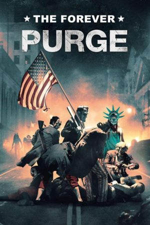 The Forever Purge film 2021 poster