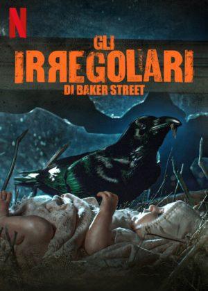 gli irregolari di baker street serie poster 2021 netflix