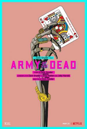 army of the dead film poster 2021