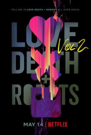 love death and robots vol. 2 serie poster netflix 2021