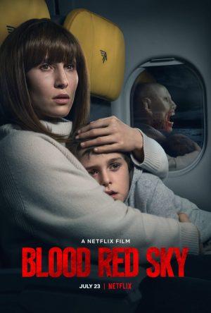 Blood Red Sky film netflix 2021 poster