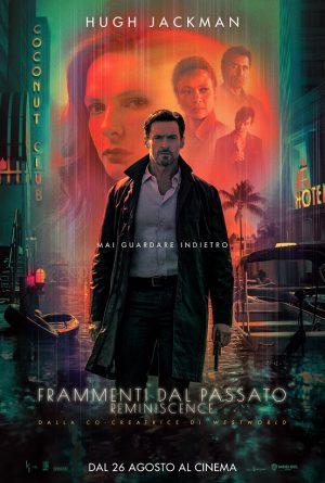 FRAMMENTI DAL PASSATO – REMINISCENCE film poster 2021