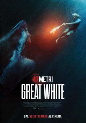 47 Metri Great White film poster 2021