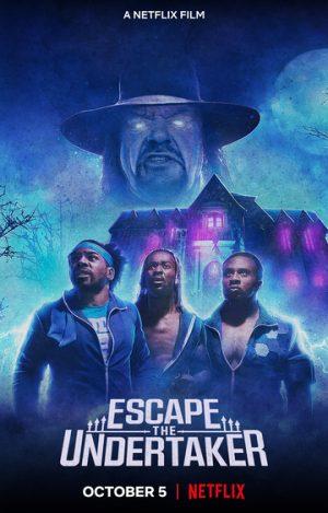 In fuga da Undertaker film netflix 2021 poster