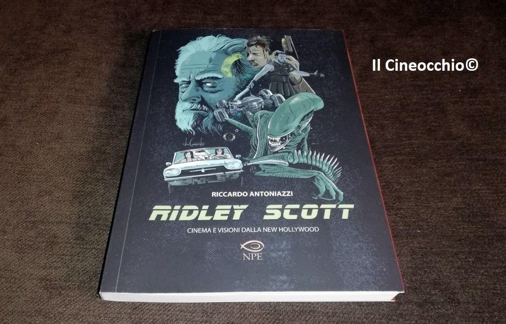 Ridley Scott - Cinema e visioni dalla New Hollywood di R. Antoniazzi
