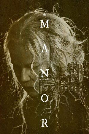 The Manor film amazon poster 2021
